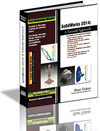 Solidworks 2014 A Tutorial Approach