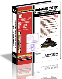 AutoCAD 2019: A Problem - Solving Approach, Basic and Intermediate