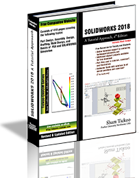 SOLIDWORKS 2018: A Tutorial Approach