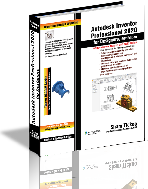 Autodesk Inventor Professional 2020 for Designers Book By Prof  Sham