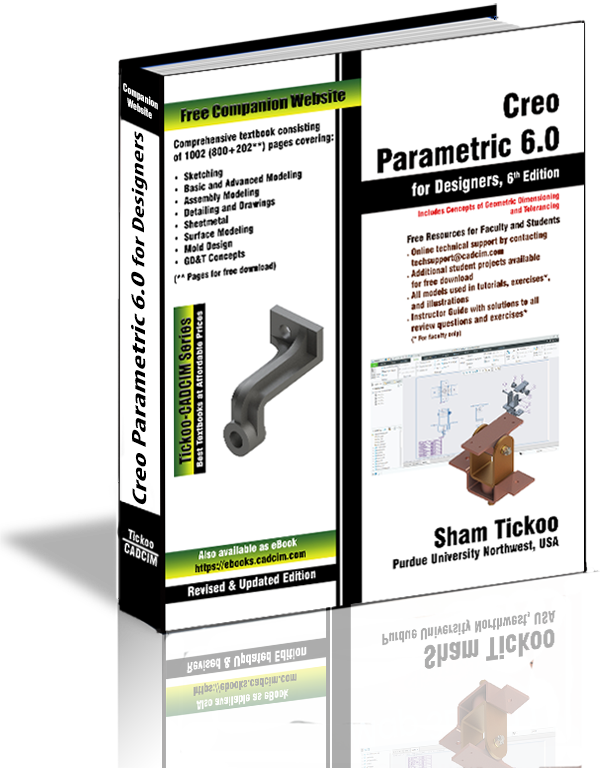Creo Parametric 6 0 for Designers Book By Prof  Sham Tickoo