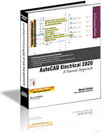 AutoCAD Electrical 2020: A Tutorial Approach