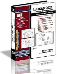 AutoCAD 2021: A Problem - Solving Approach, Basic and Intermediate