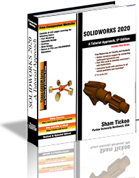SOLIDWORKS 2020: A Tutorial Approach