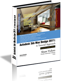 Autodesk 3ds Max Design 2011: A Tutorial Approach
