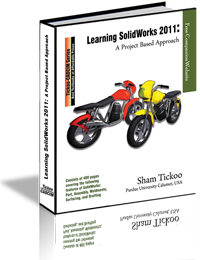 Learning SolidWorks 2011: A Project Based Approach