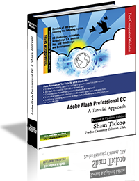 Adobe Flash Professional CC: A Tutorial Approach
